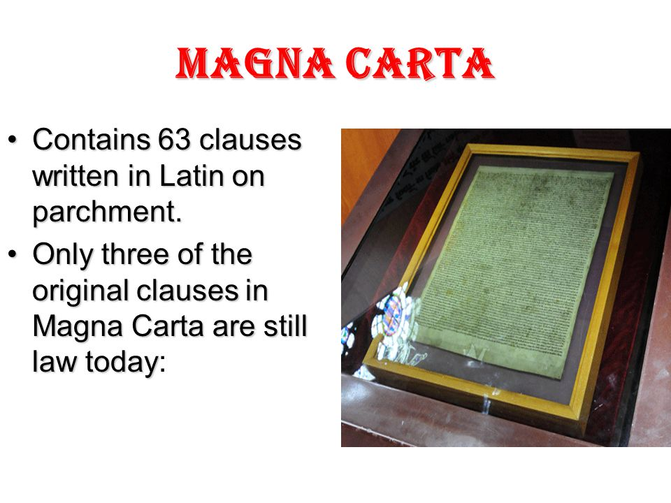 Magna Carta 1.The freedom and rights of the English Church 2.