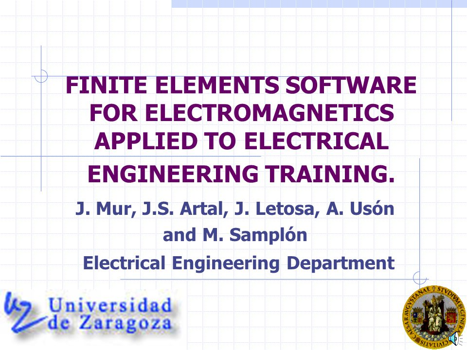 FINITE ELEMENTS SOFTWARE FOR ELECTROMAGNETICS APPLIED TO ELECTRICAL ENGINEERING TRAINING.