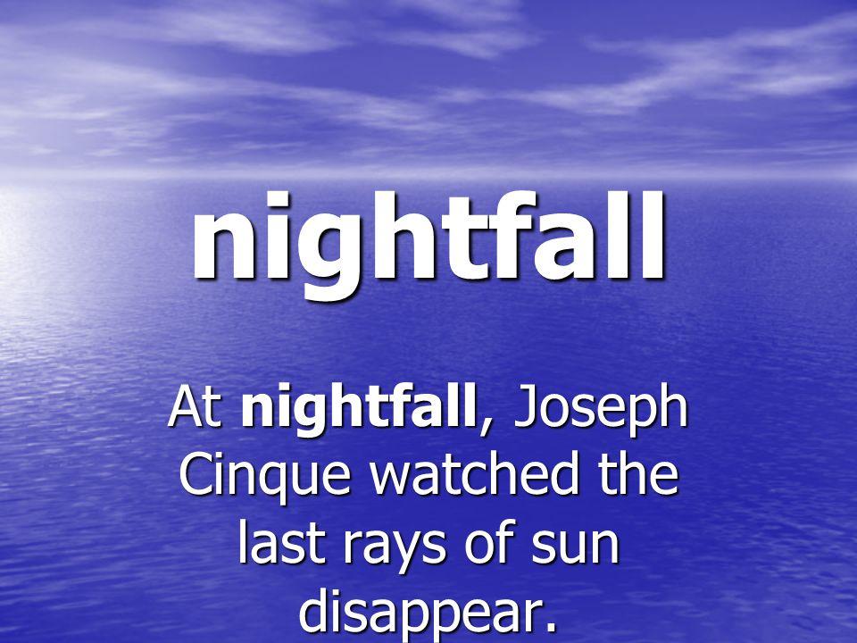 nightfall the beginning of night