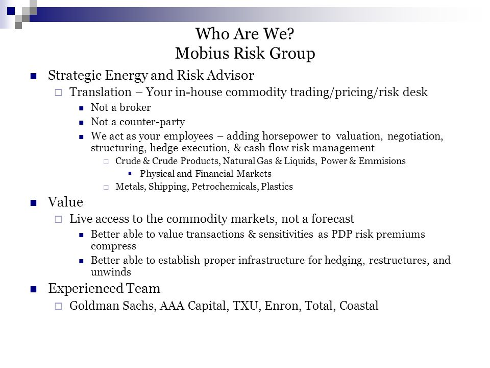 What are we trying to tell you.Mobius Risk Group Why are bids for $100mm deals $50mm apart.