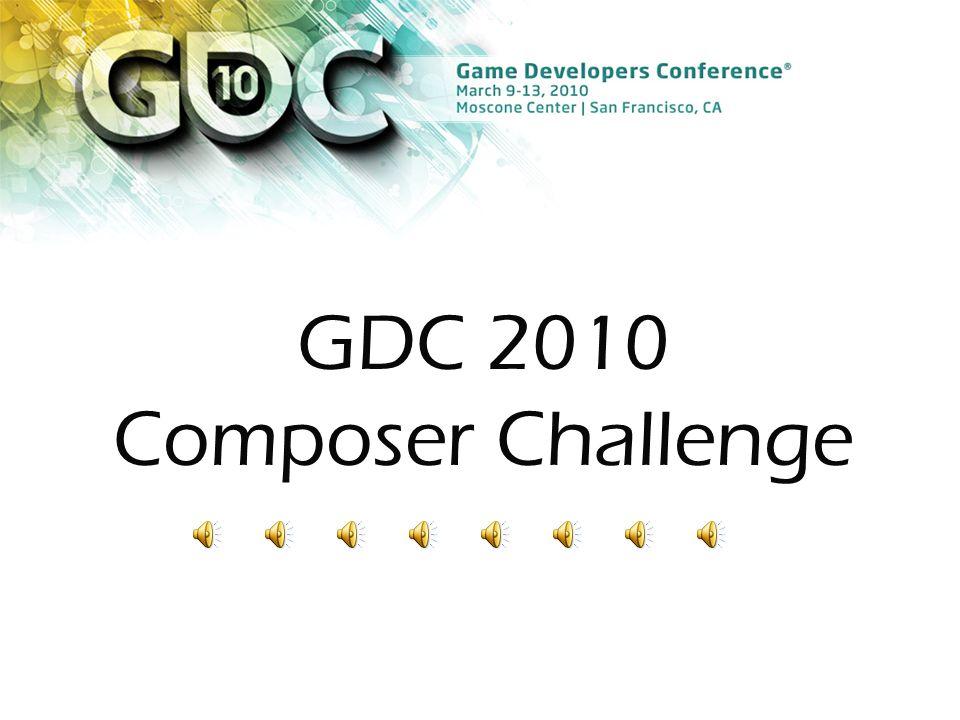 GDC 2010 Composer Challenge