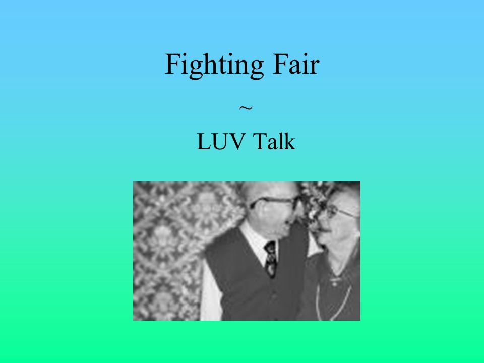 Fighting Fair ~ LUV Talk