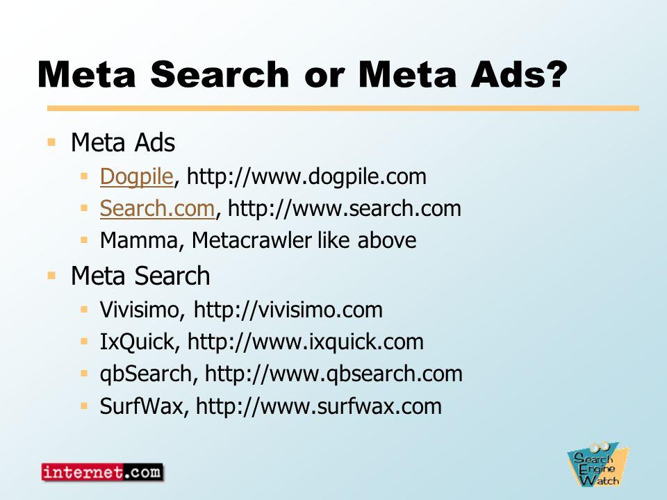 Meta Search or Meta Ads.