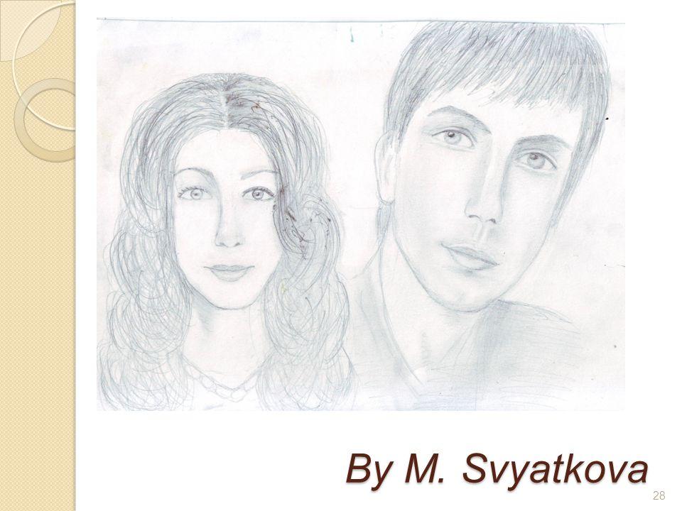 By M. Svyatkova 28