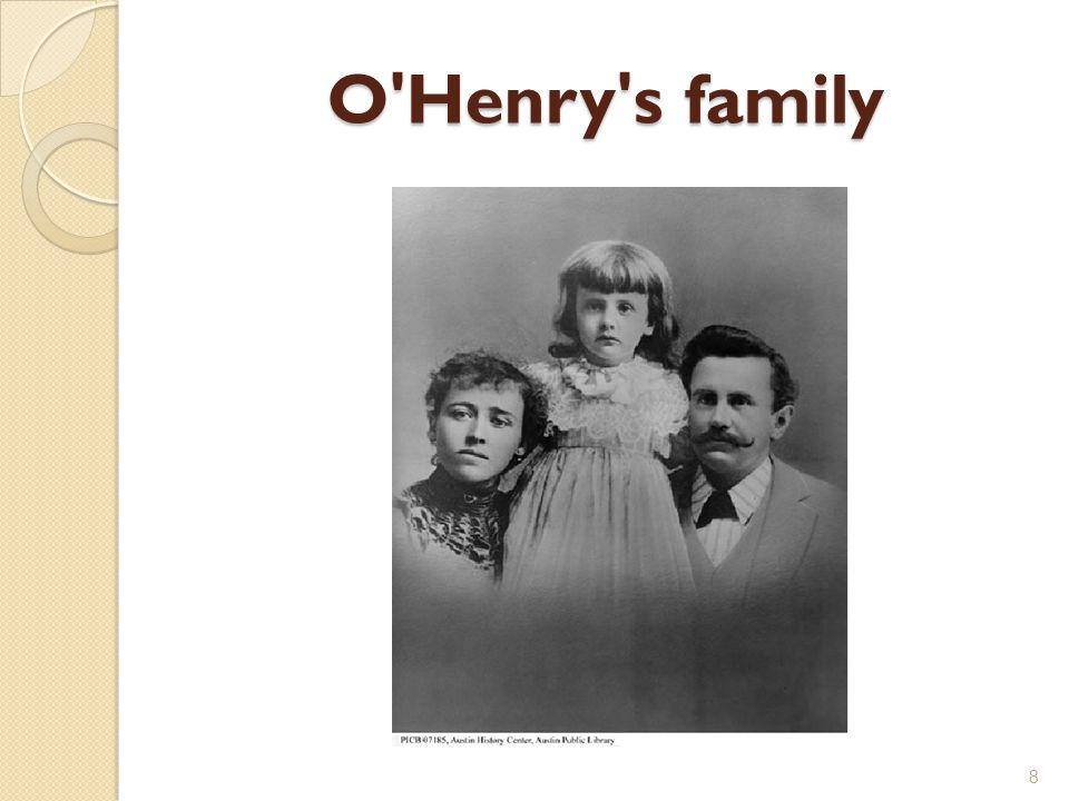 O Henry s family 8