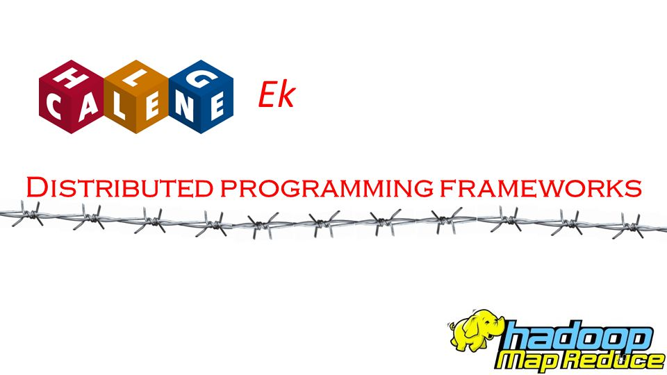 Distributed programming frameworks Ek 20