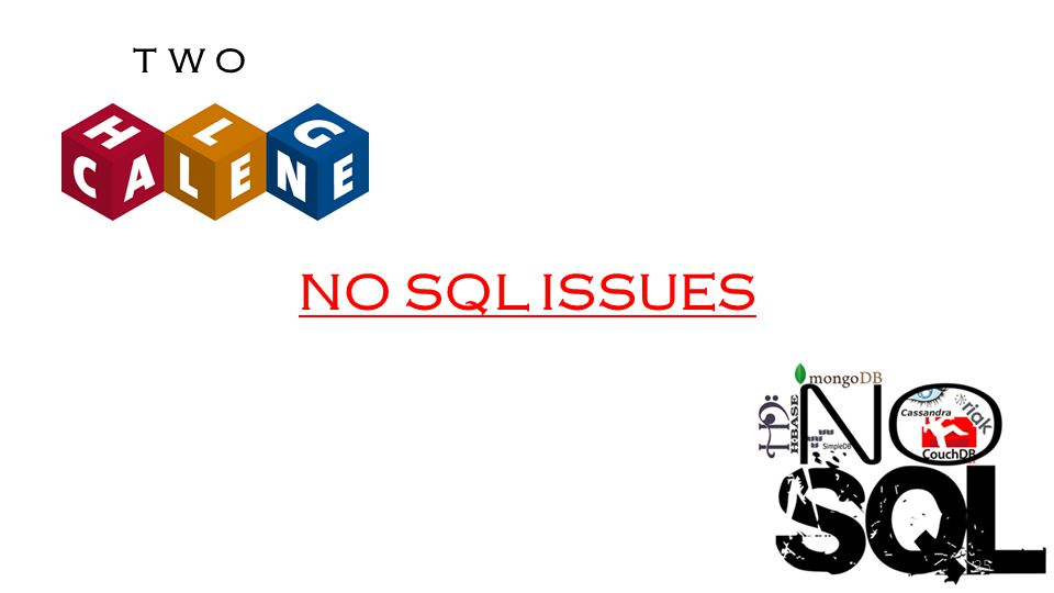 NO SQL ISSUES TWO 25