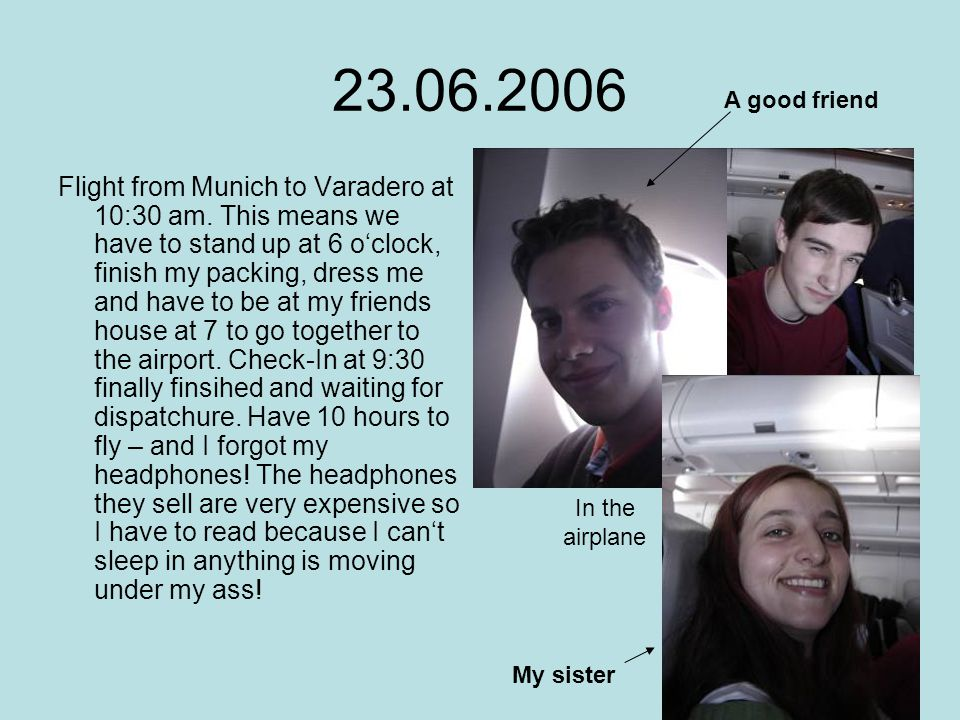 23.06.2006 Flight from Munich to Varadero at 10:30 am.