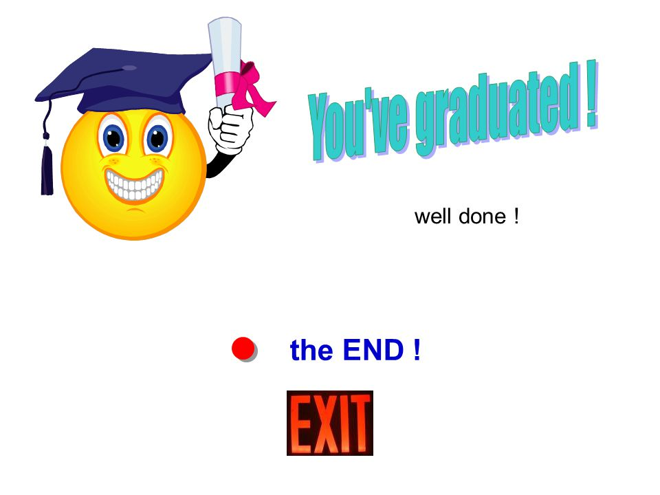 the END ! well done !