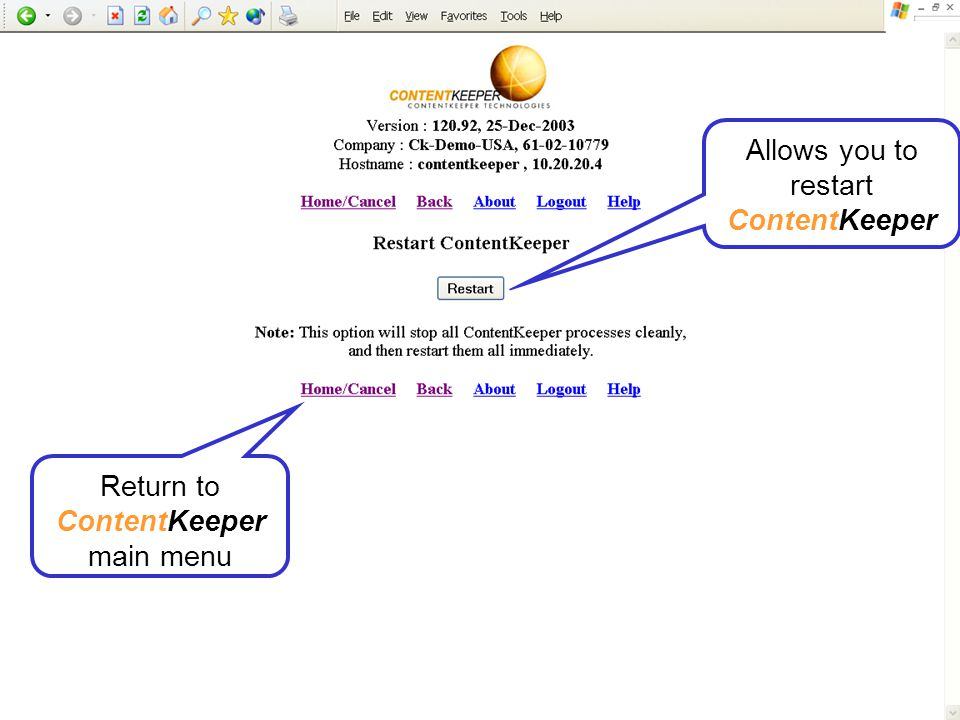 We will return to ContentKeeper main menu You can set ContentKeeper in silent mode, to see how the Policy would work.