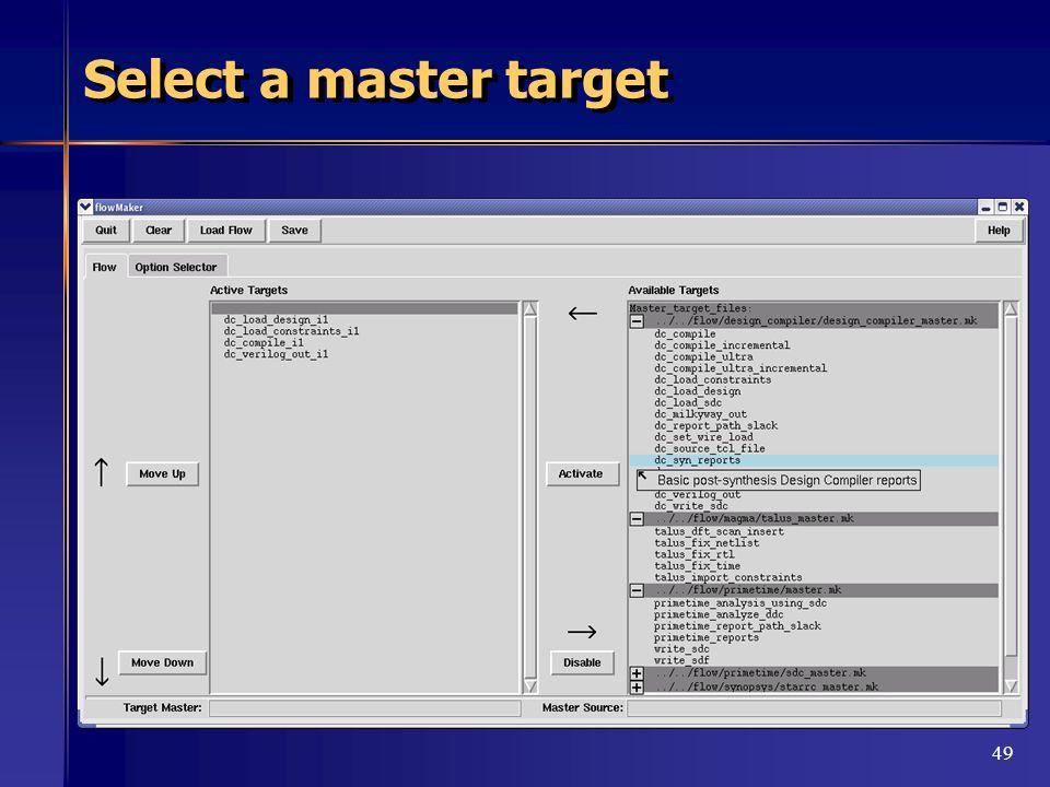 49 Select a master target
