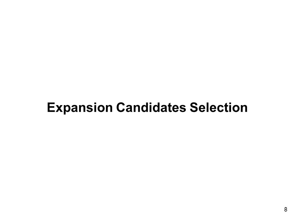 8 Expansion Candidates Selection