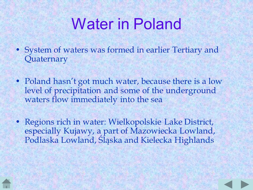 Water …appears in the nature in various forms - states of aggregation There are three states of consistence: solid (glaciers), gasous (water vapour, clouds) and liquid (seas, oceans, rivers) permanent water circulation in nature changes its state of aggregation Living organisms consist of it.