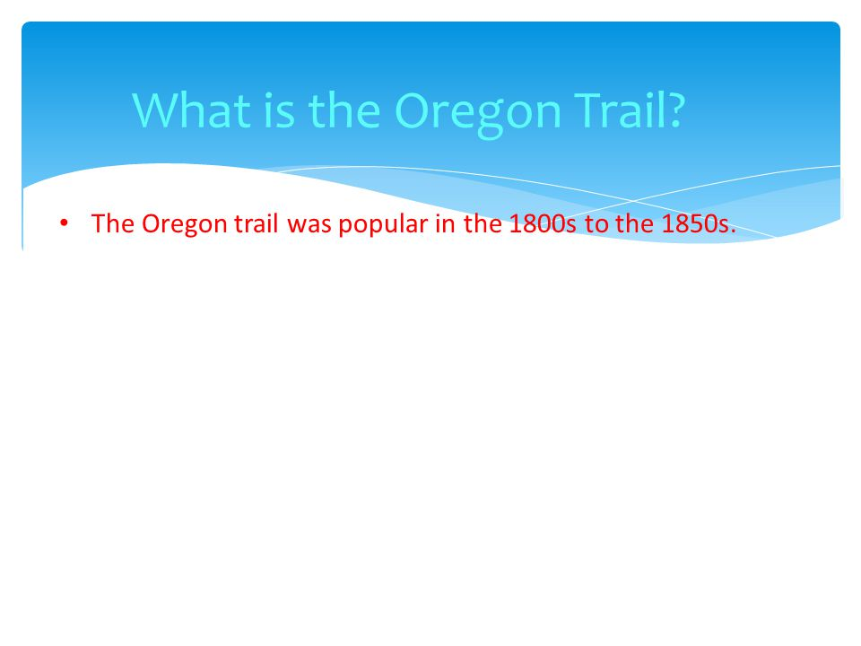 Why were people traveling the Oregon Trail.