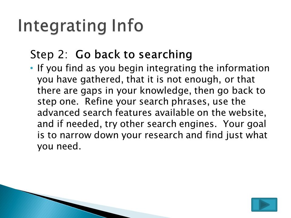 Step 1: Begin note-taking Using only the quality information that you found, begin to construct your paper, framing the ideas from your online research around your own opinion and prior knowledge.