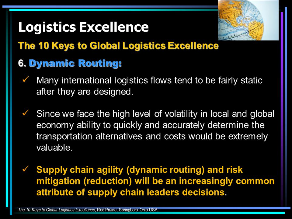 Logistics Excellence The 10 Keys to Global Logistics Excellence 6.