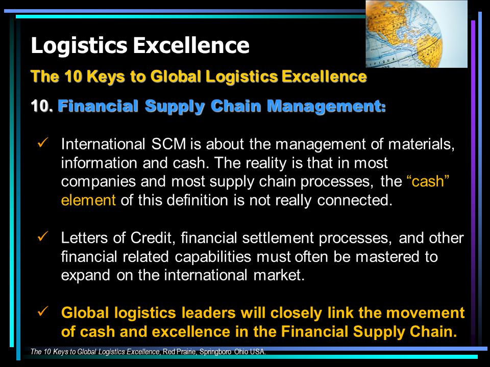 Logistics Excellence The 10 Keys to Global Logistics Excellence 10.