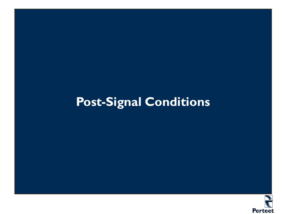 Post-Signal Conditions