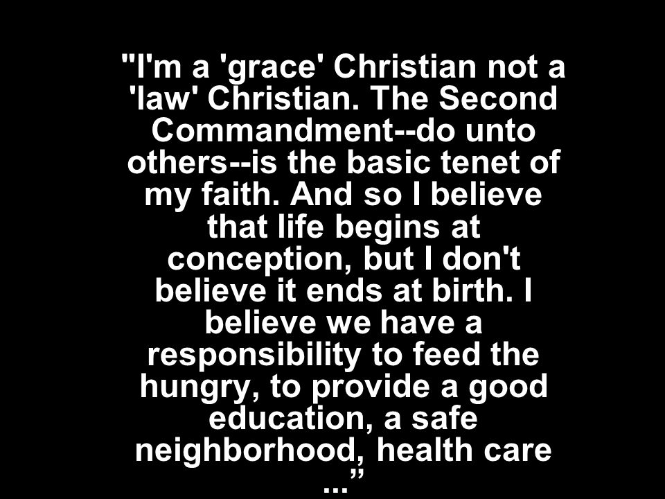 I m a grace Christian not a law Christian.