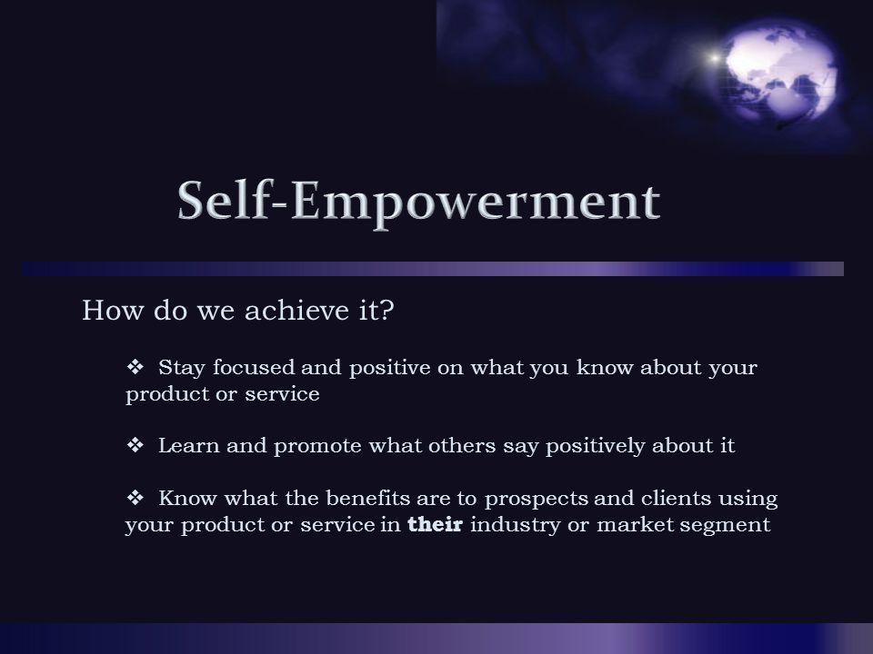 How do we achieve it.