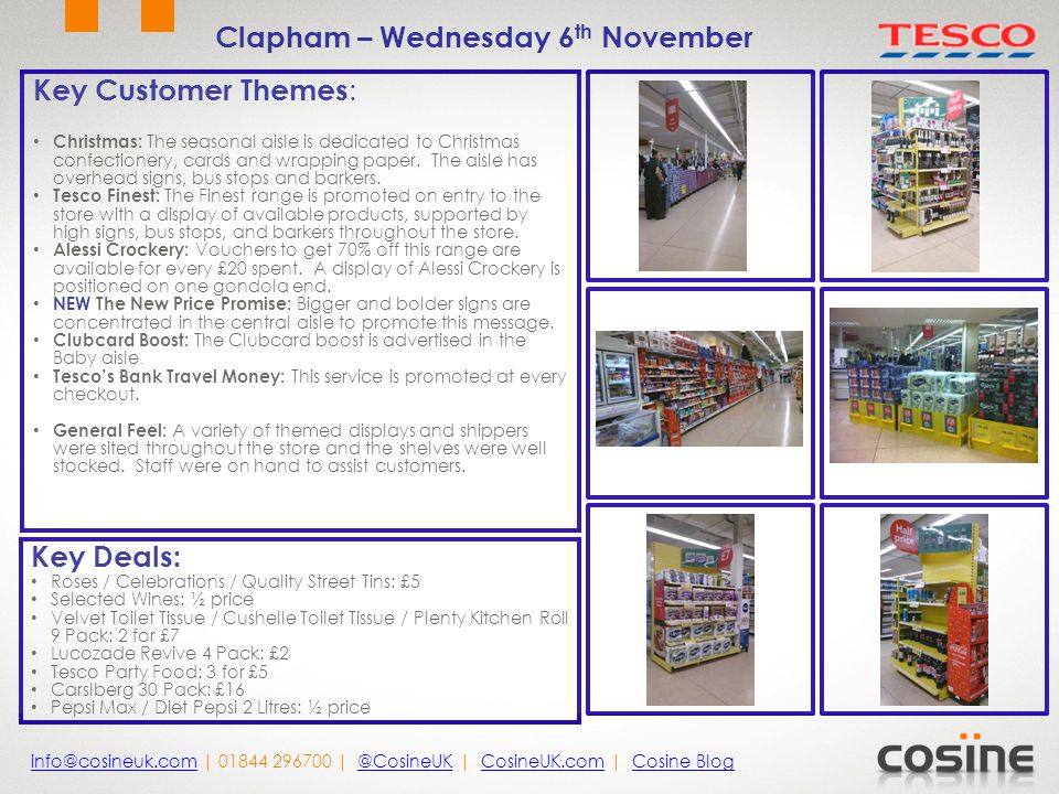 Key Customer Themes : Christmas: The seasonal aisle is dedicated to Christmas confectionery, cards and wrapping paper.