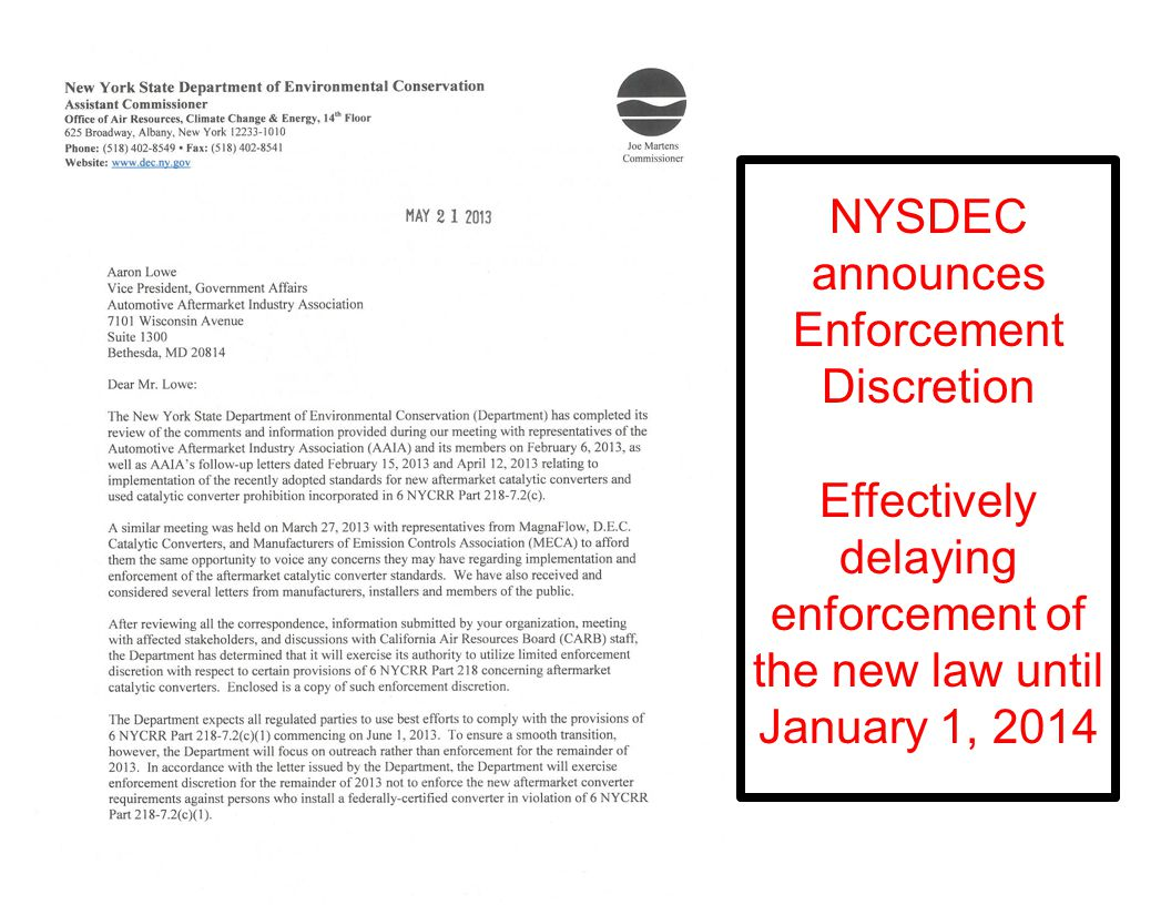 3 NYSDEC announces Enforcement Discretion Effectively delaying enforcement of the new law until January 1, 2014