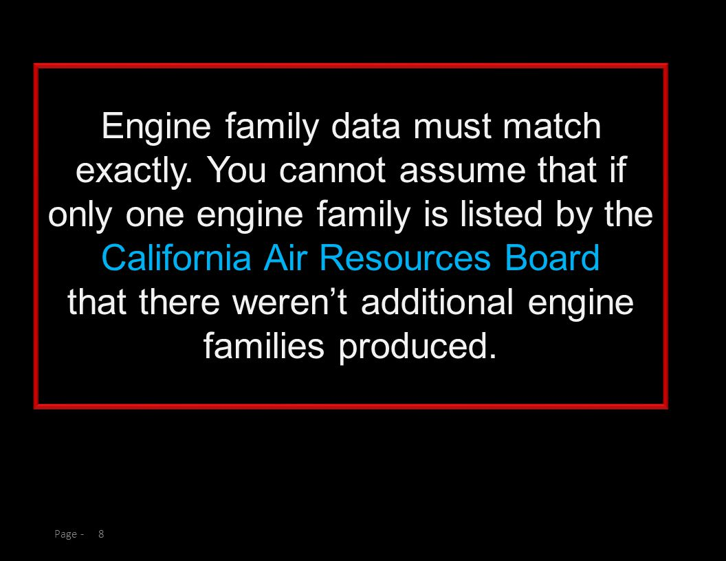 8Page - Engine family data must match exactly.