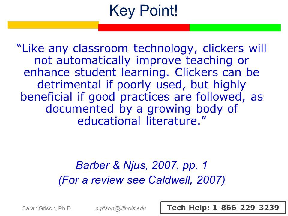 Sarah Grison, Ph.D. sgrison@illinois.edu Tech Help: 1-866-229-3239 Key Point.