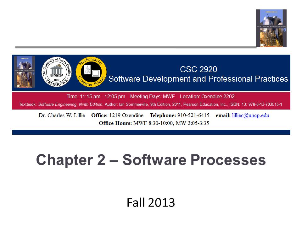 Chapter 2 – Software Processes Fall 2013