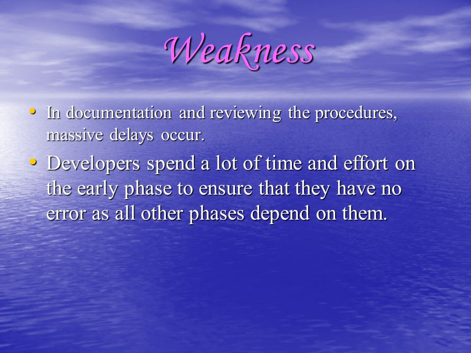 Weakness In documentation and reviewing the procedures, massive delays occur. In documentation and reviewing the procedures, massive delays occur. Dev