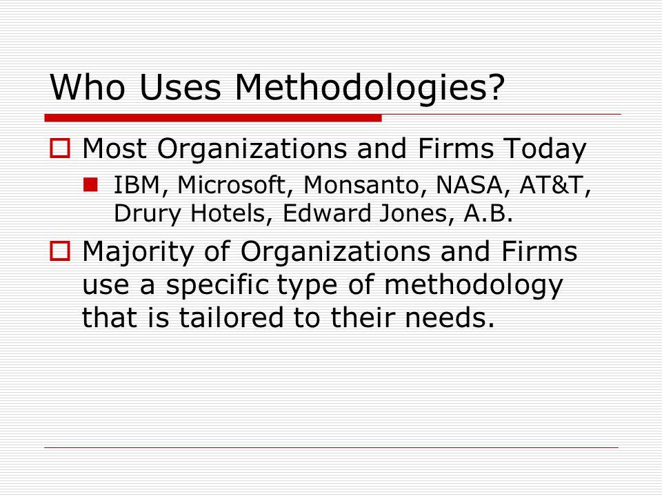 Who Uses Methodologies.