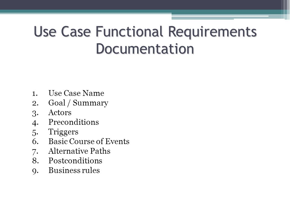Use Case Functional Requirements Documentation 1. Use Case Name 2.