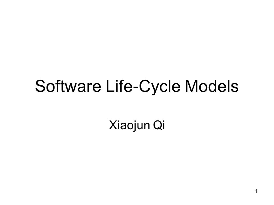 2 Life-Cycle Model It specifies the various phases/workflows of the software process, such as the requirements, analysis (specification), design, implementation, and postdelivery maintenance, and the order in which they are to be carried out.