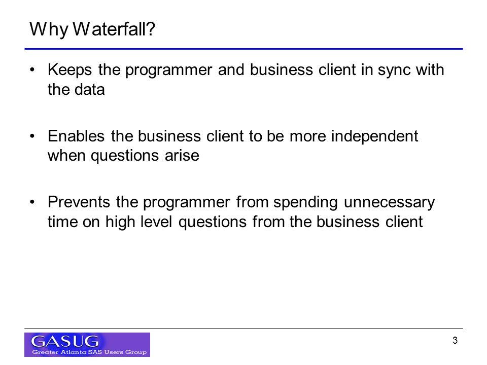3 Why Waterfall.