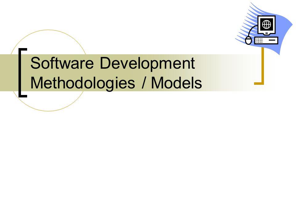 Software Development Methodologies / Models