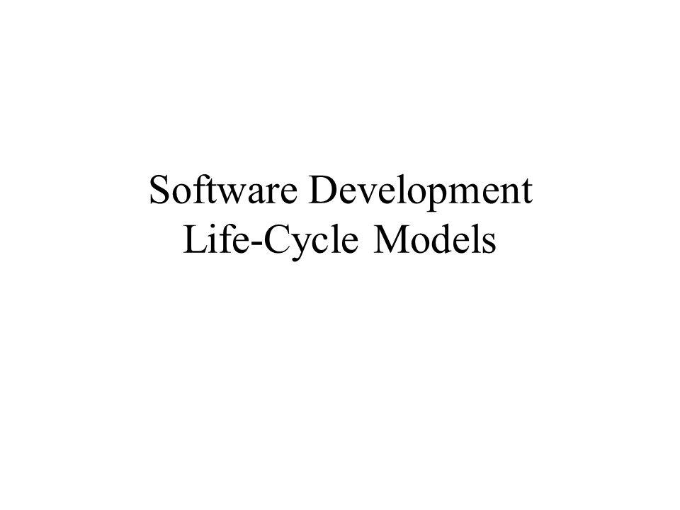 Software Development Life-Cycle Models