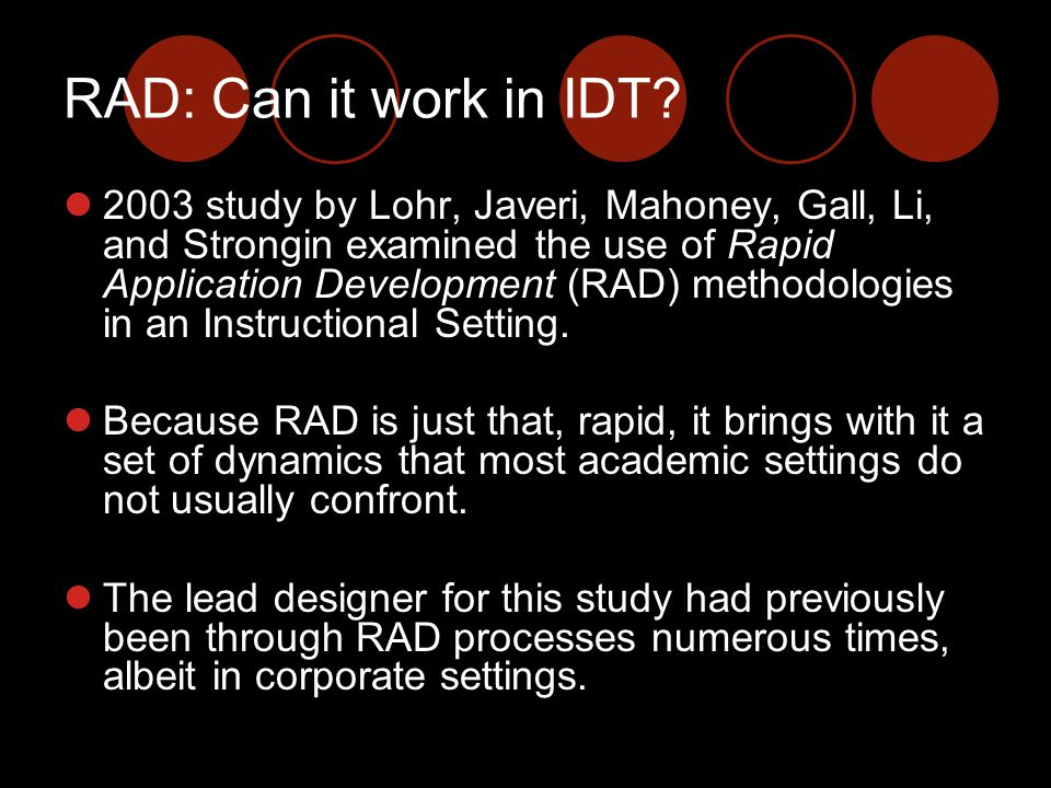 RAD: Can it work in IDT.