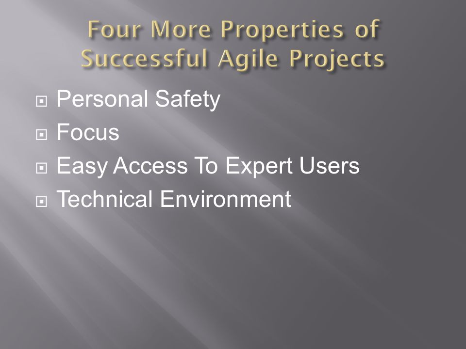  Personal Safety  Focus  Easy Access To Expert Users  Technical Environment