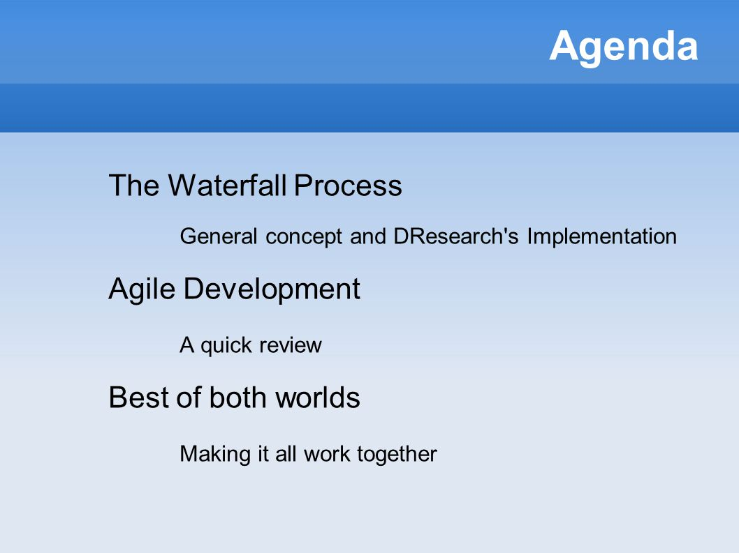 Motivation Introduction of Agile Methods in a traditional Waterfall process environment Fast-changing requirements No appropriate procedure (rapid, reliable, documented)‏