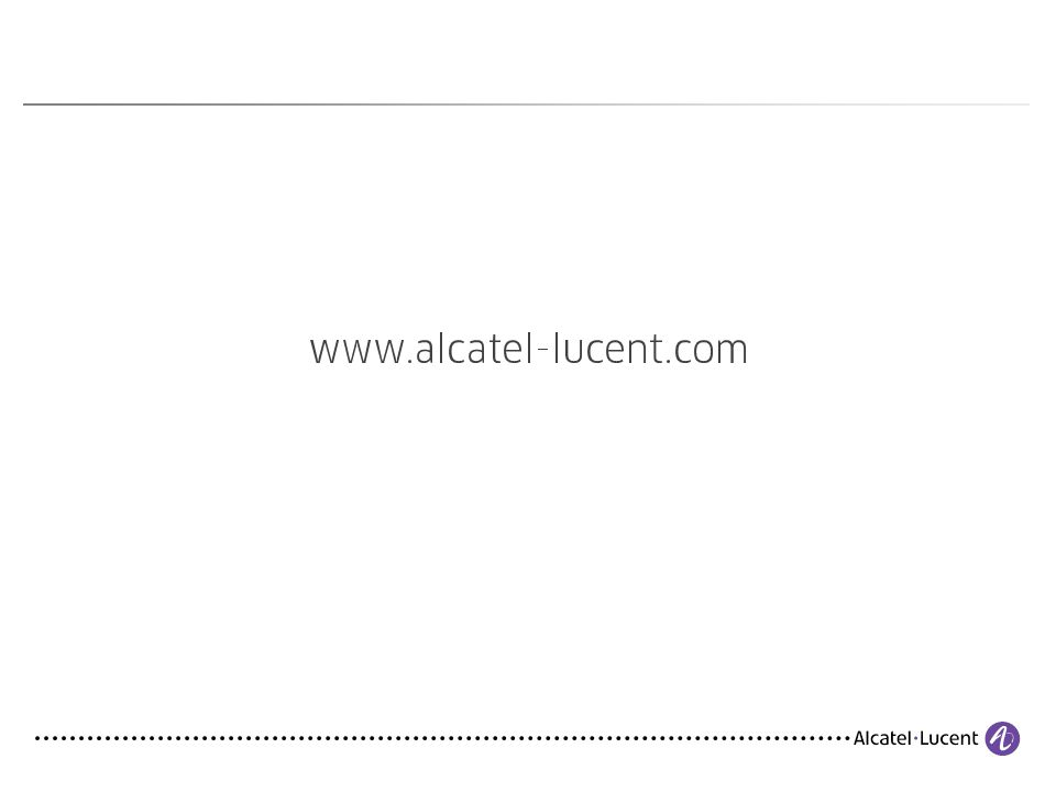COPYRIGHT © 2012 ALCATEL-LUCENT. ALL RIGHTS RESERVED. 23