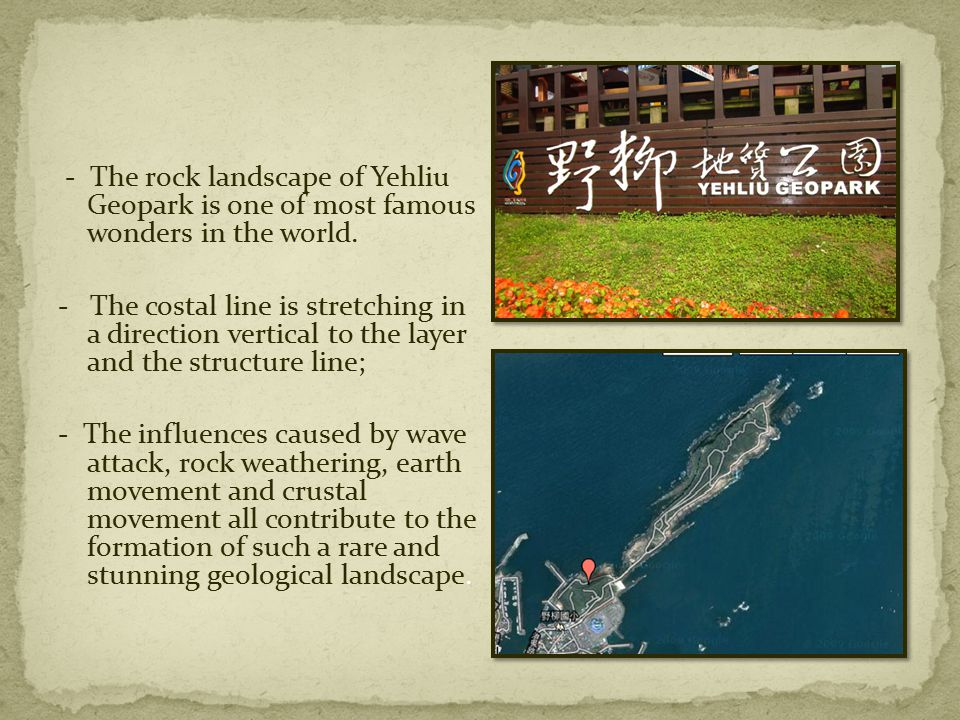 - The rock landscape of Yehliu Geopark is one of most famous wonders in the world.
