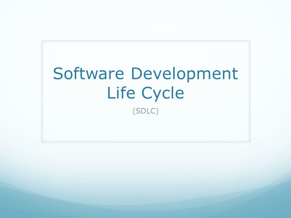 General Model Software life cycle models describe phases of the software cycle and the order in which those phases are executed.