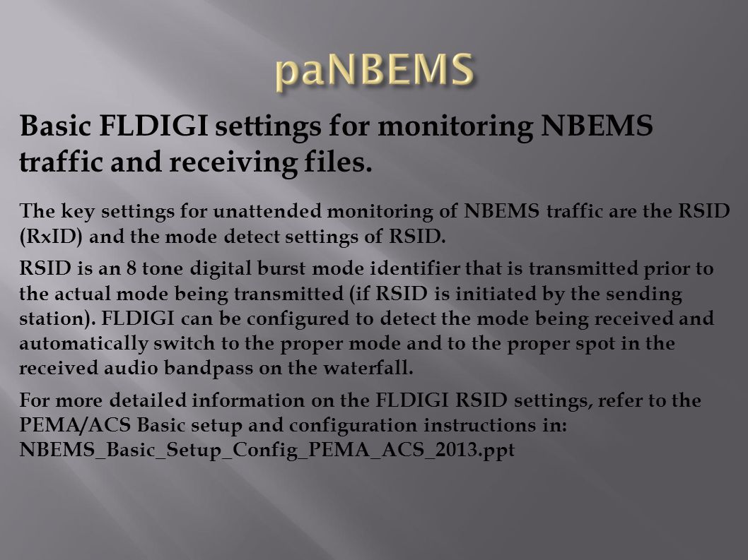 Basic FLDIGI settings for monitoring NBEMS traffic and receiving files.