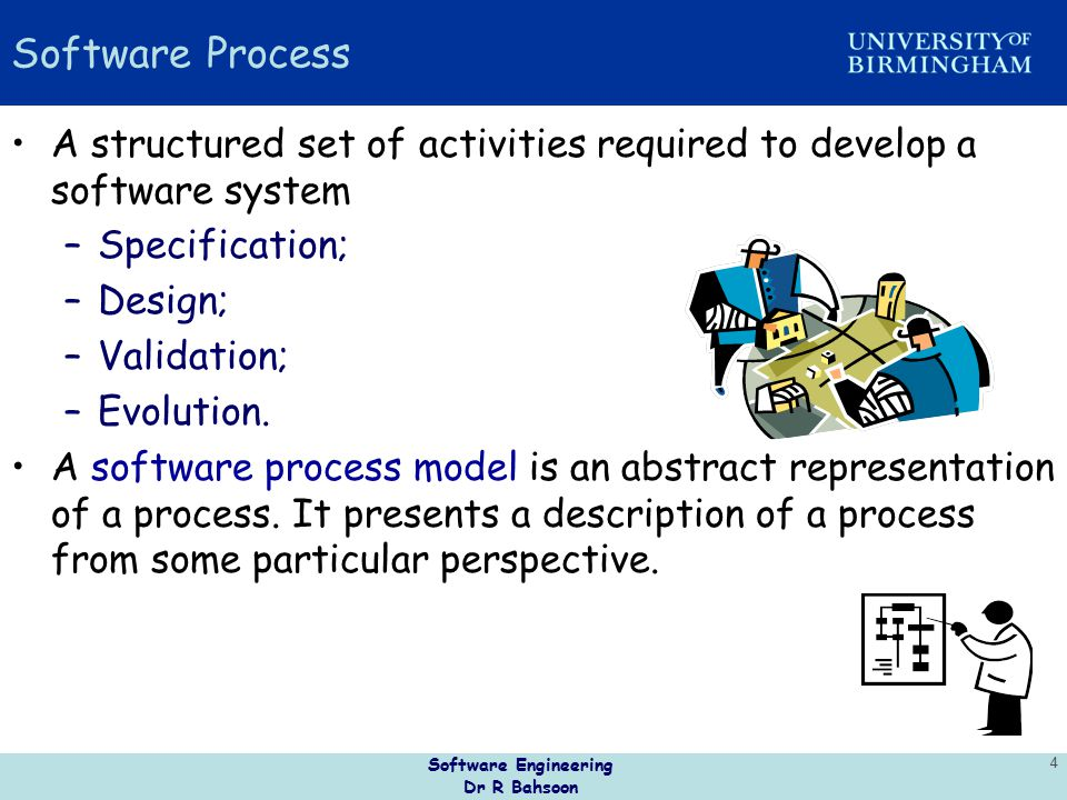 Software Engineering Dr R Bahsoon 5 The waterfall model –Separate and distinct phases of specification and development.