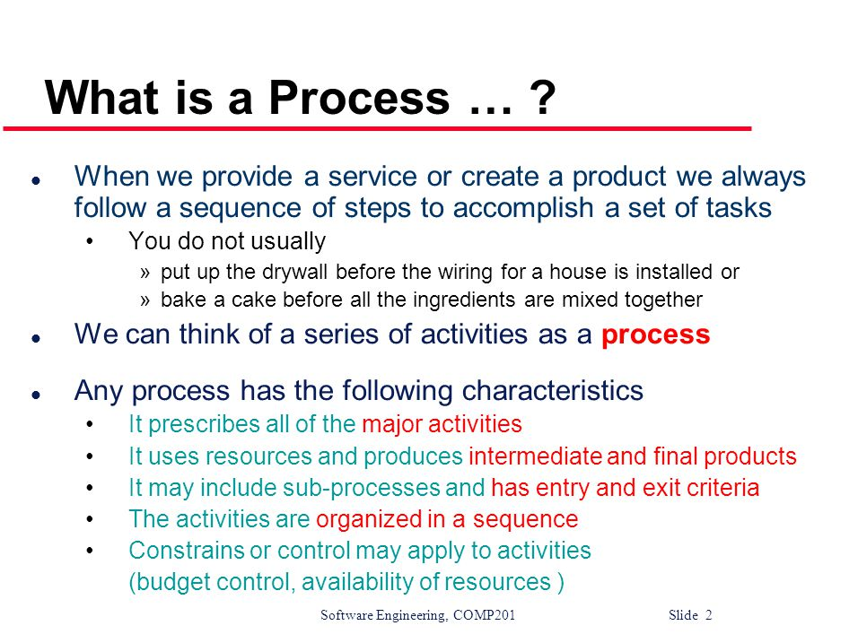 Software Engineering, COMP201 Slide 13 Evolutionary development l Problems Lack of process visibility Systems are often poorly structured Special skills (e.g.
