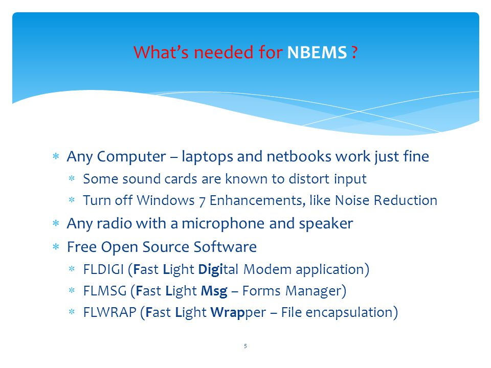Turn off Windows 7 Microphone Enhancements Disable all sound effects 9/10/2012NBEMS Workshop - Norm K6YXH, and Naomi WB6OHW6