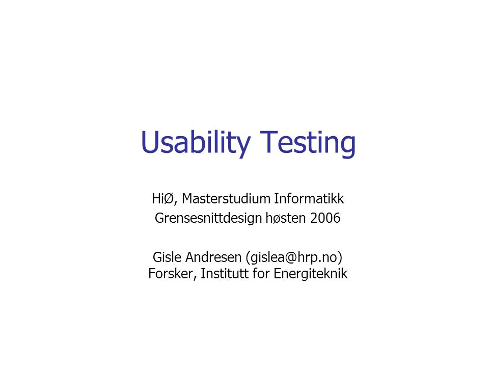 Creating a usability measure Select usability attribute Operationalise criteria Select data-collection technique