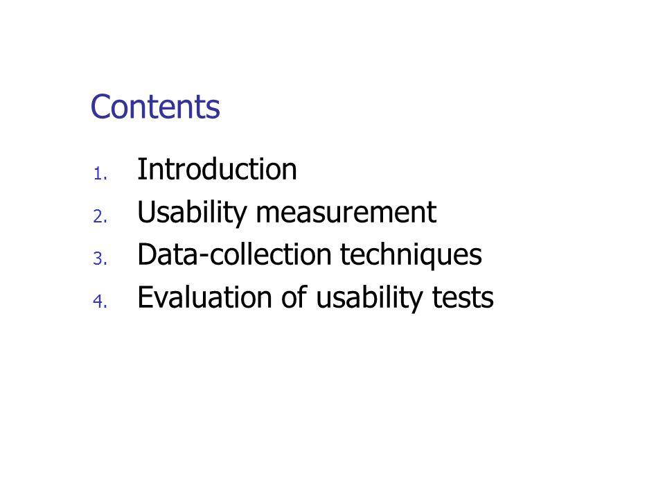 Usability attributes Efficiency Effectivity Satisfaction Learnability Memorability Usefullness