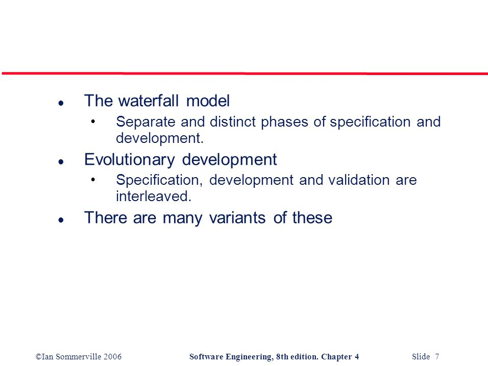©Ian Sommerville 2006Software Engineering, 8th edition. Chapter 4 Slide 8 Waterfall model