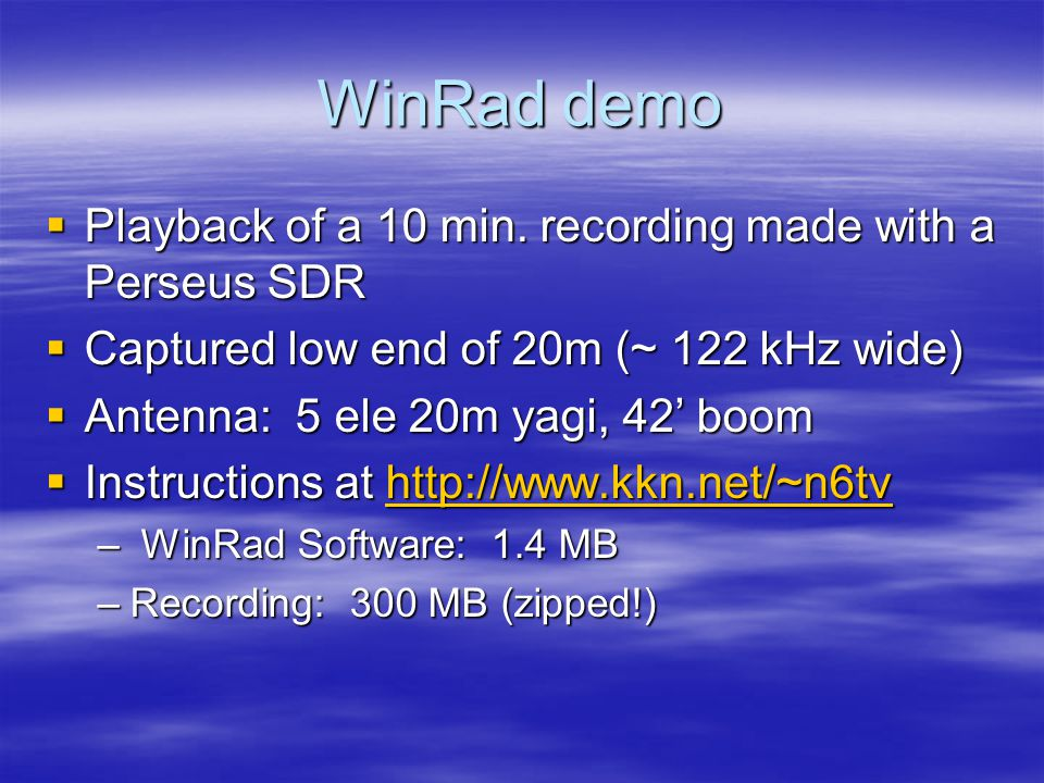WinRad demo  Playback of a 10 min.